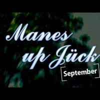 September 2017 | Manes up Jück